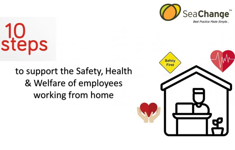 10 Steps to support the Safety, Health & Welfare of Employees Working from Home