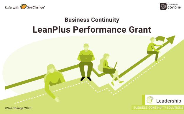 LeanPlus Performance Grant to Fund SeaChange's Business Continuity Solutions